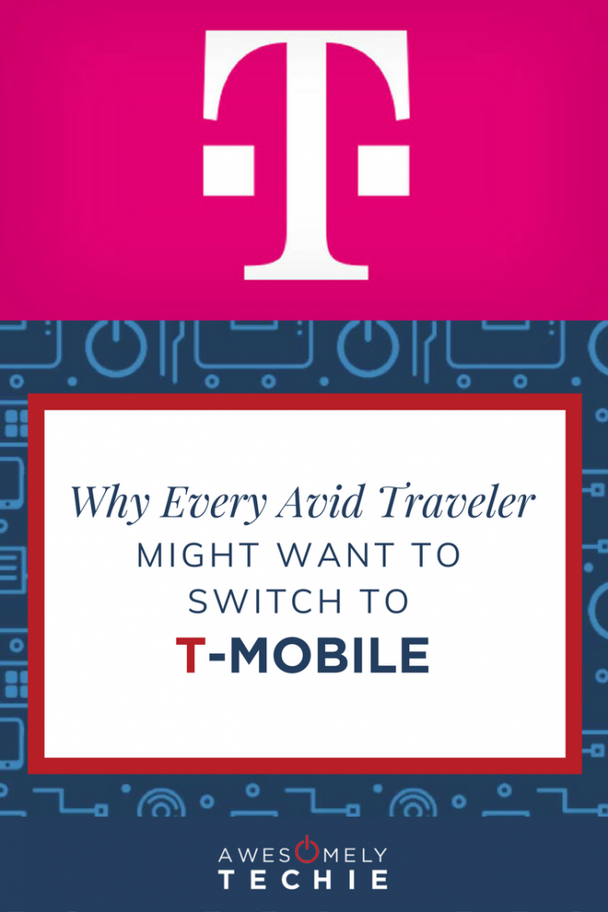 Why Every Avid Traveler Might Want to Switch to T-Mobile
